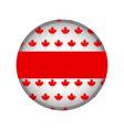 empty canada campaign button vector image vector image