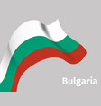 background with bulgaria wavy flag vector image vector image