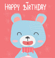 cute bear holding a gift box for birthday card vector image vector image