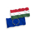 flags hungary and european union on a white vector image