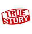 true story sign or stamp vector image vector image