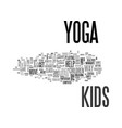 what everyone ought to know about yoga for kids vector image vector image