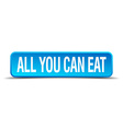 all you can eat blue 3d realistic square isolated vector image