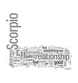 how to handle a scorpio relationship vector image vector image