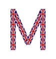 Letter M made from United Kingdom flags vector image vector image