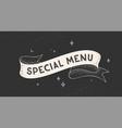 special menu vintage ribbon vector image vector image