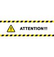 attention message safety warning safety vector image vector image