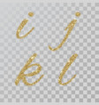 gold glitter powder letters i j k l in hand vector image vector image