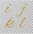 gold glitter powder letters i j k l in hand vector image