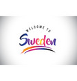 sweden welcome to message in purple vibrant vector image