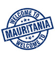 welcome to mauritania blue stamp vector image vector image