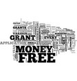 what exactly is free grant money text word cloud vector image vector image