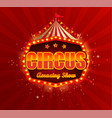 circus banner with retro light bulbs frame vector image