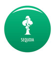 sequoia icon green vector image