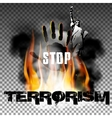 Stop terrorism hand in the fire smoke The Statue vector image vector image