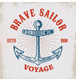 brave sailor hand drawn anchor on grunge vector image vector image