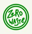 zero waste emblem green vector image vector image