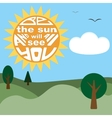 Be the sun and all will see you Lettering vector image