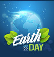 earth day background happy holiday greeting card vector image vector image