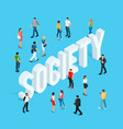 society isometric social concept vector image vector image