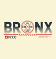 bronx nyc typography design vector image