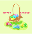 easter hunt wicker basket with painted eggs vector image