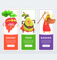 radish pear banana banners set funny fruits and vector image