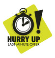 timer countdown last minute offer hurry up vector image vector image
