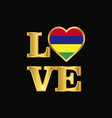 love typography mauritius flag design gold vector image vector image