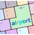 airport on computer keyboard key enter button vector image