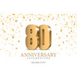 anniversary 80 gold 3d numbers vector image vector image