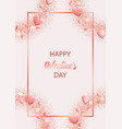 happy valentines day greeting card with pink vector image vector image