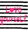 love yourself lettering vector image vector image