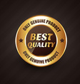 best quality premium label badge with genuine vector image vector image