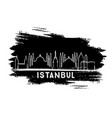 istanbul turkey city skyline silhouette hand vector image vector image