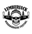 lumberjack emblem skull with hand saw design vector image