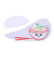 traditional asian meal noodles happy kawaii plate vector image vector image