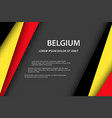 background with belgian colors and free grey space vector image vector image
