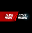 black friday and cyber monday promotion banner vector image vector image