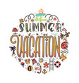 summer vacation and set of colored icons vector image