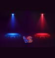versus concept glowing pedestal hologram game vector image