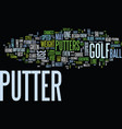 golf putters what type is right for you text vector image vector image