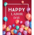 happy labor day card vector image