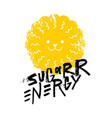 sugar energy slogan graphic with lion sign vector image vector image