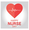 happy nurse day design vector image