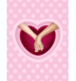 realistic holding hands and heart vector image vector image