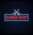barber shop neon sign with barber scissors neon vector image vector image
