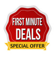 first minute deals sticker or label vector image vector image