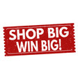 shop big win big sign or stamp vector image