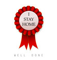 award for people who stay home prize safety vector image